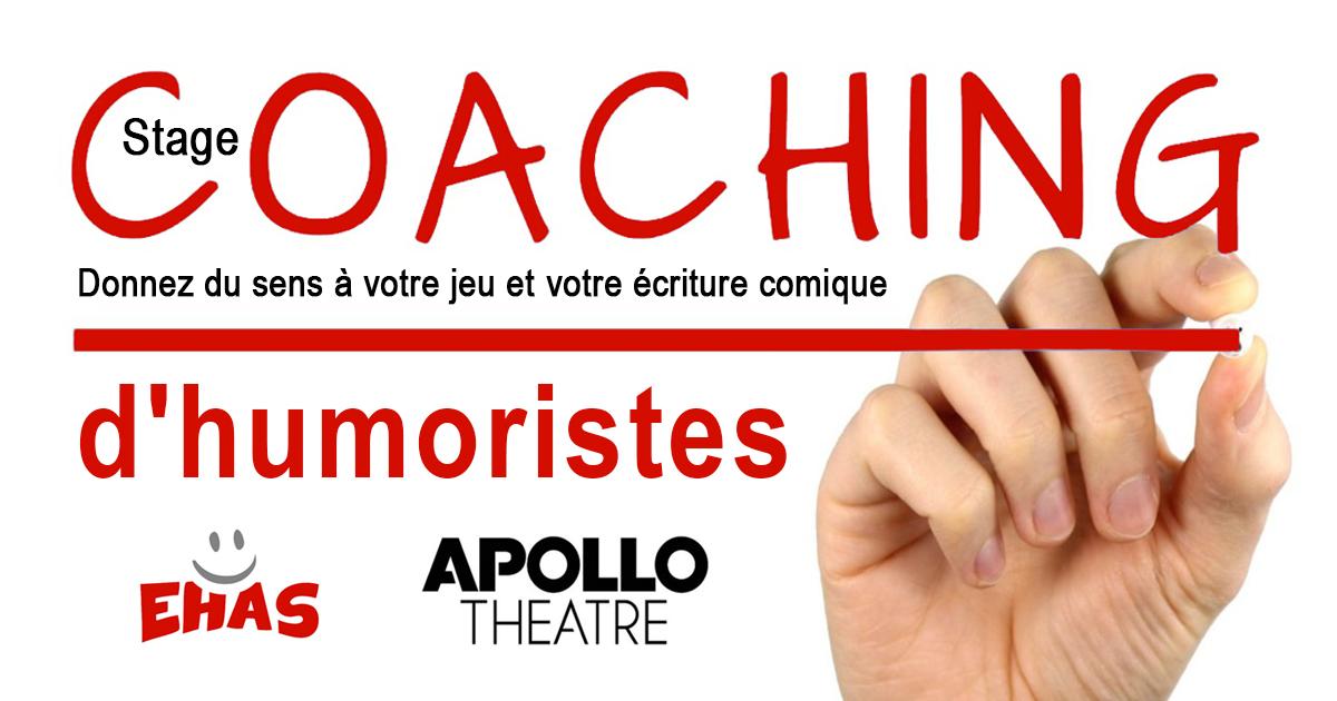 Stage - Coaching d'humoristes - Paris, le 22 Juillet - Apollo Théâtre