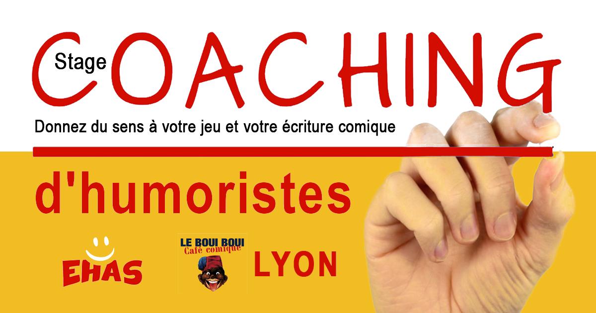 Stage - Coaching d'humoristes - Lyon, le 5 Août - Boui Boui Café Comique