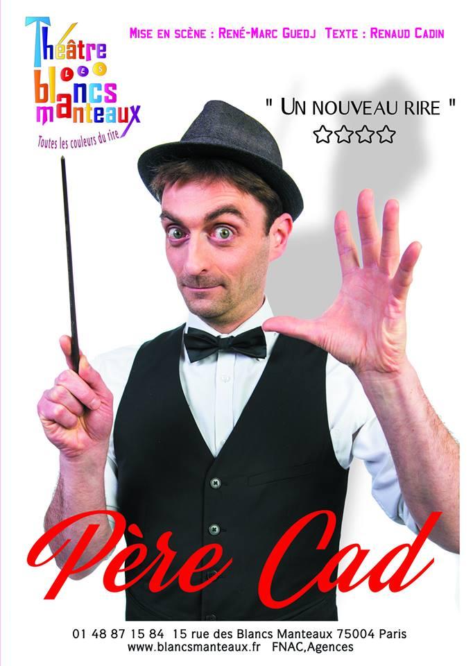 Père CAD, le 29 Janvier - Théâtre des Blancs-Manteaux