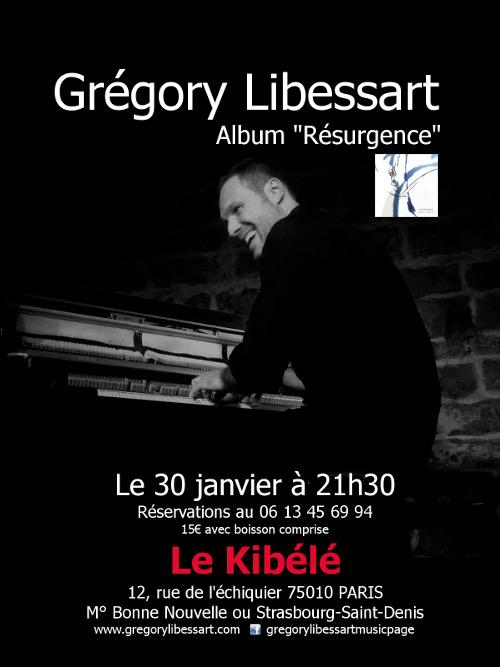 Concert Grégory Libessart, le 30 Janvier - Petit Théâtre du Kibélé