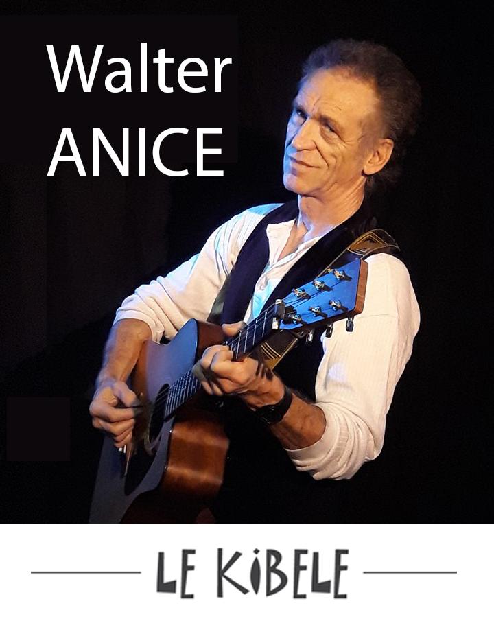 Concert de Walter ANICE, le 6 Mars - Petit Théâtre du Kibélé