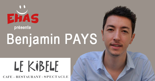 Benjamin PAYS, le 27 Mars - Petit Théâtre du Kibélé