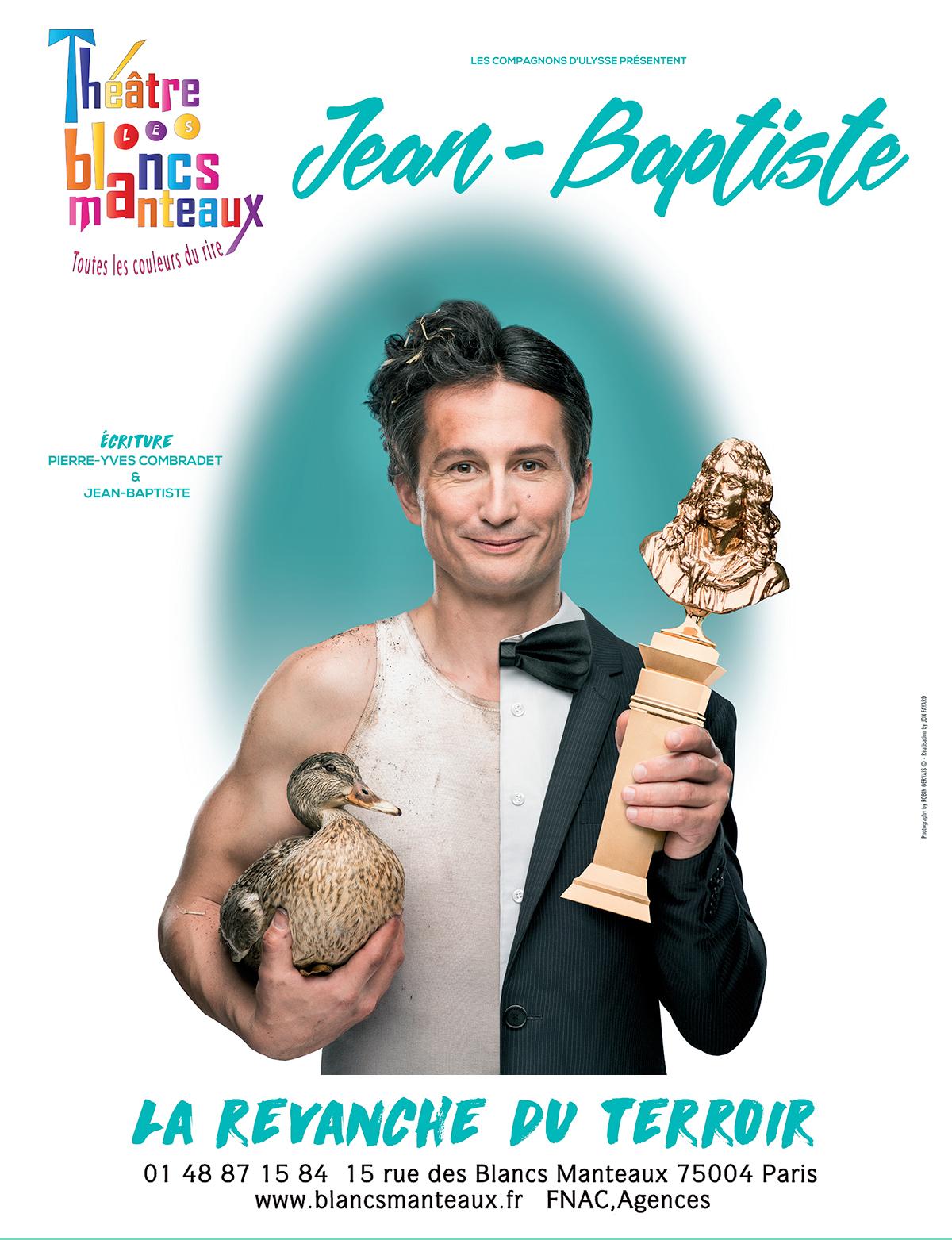 Jean-Baptiste, le 25 Octobre - Théâtre des Blancs-Manteaux