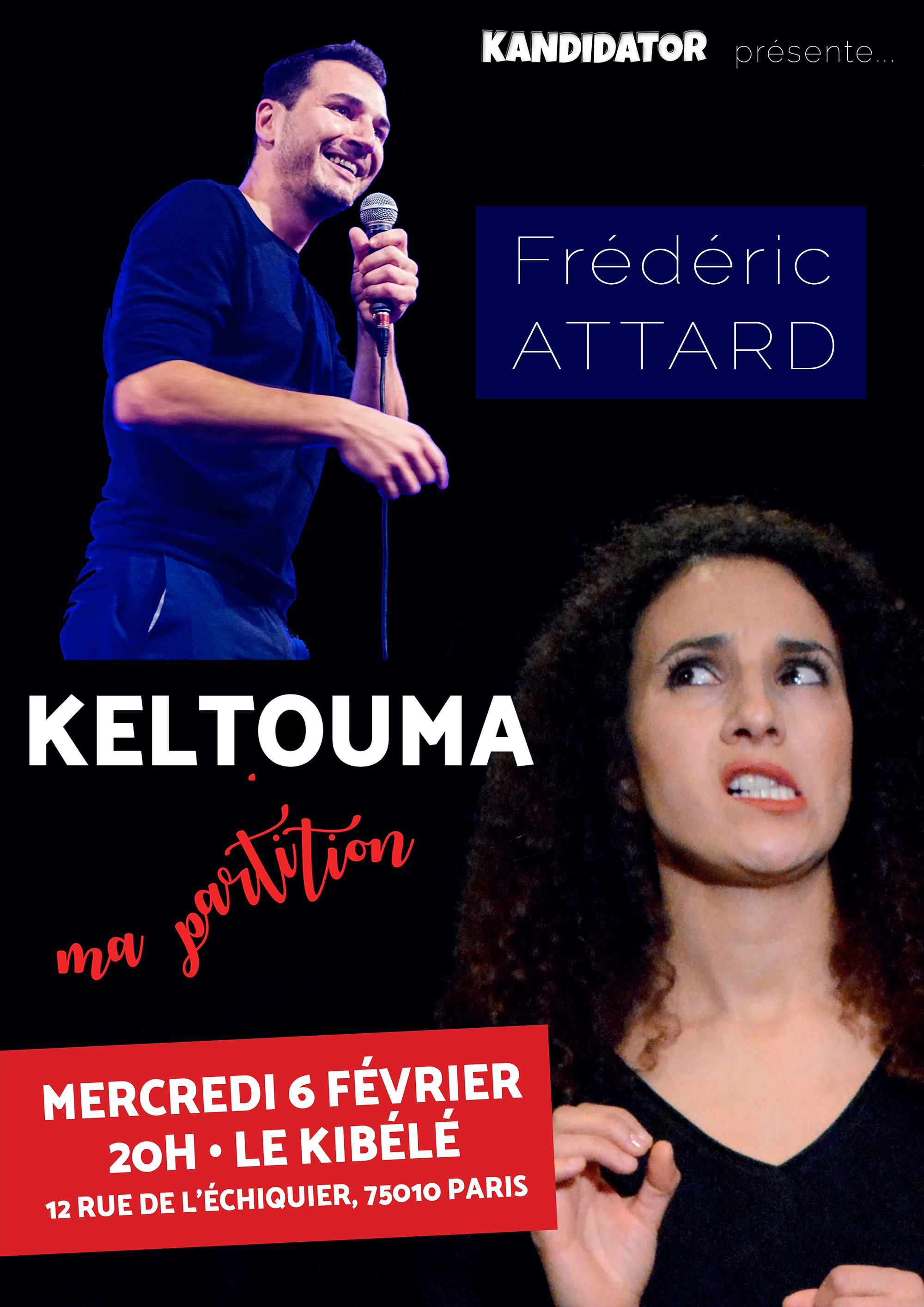 KELTOUMA et Frédéric ATTARD, le 6 Février - Petit Théâtre du Kibélé