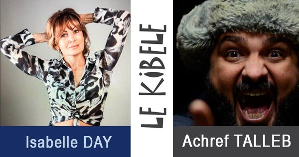 Isabelle DAY et Achref TALLEB, le 28 Février - Petit Théâtre du Kibélé