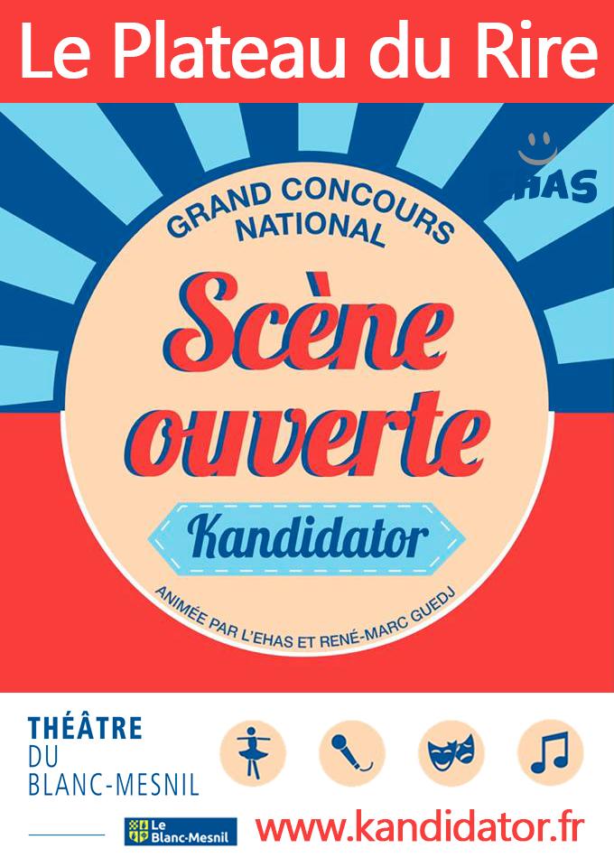 Le Plateau du Rire Kandidator, le 24 Avril - Théâtre du Blanc-Mesnil