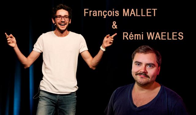 Rémi WAELES et François MALLET, le 26 Février - Petit Théâtre du Kibélé