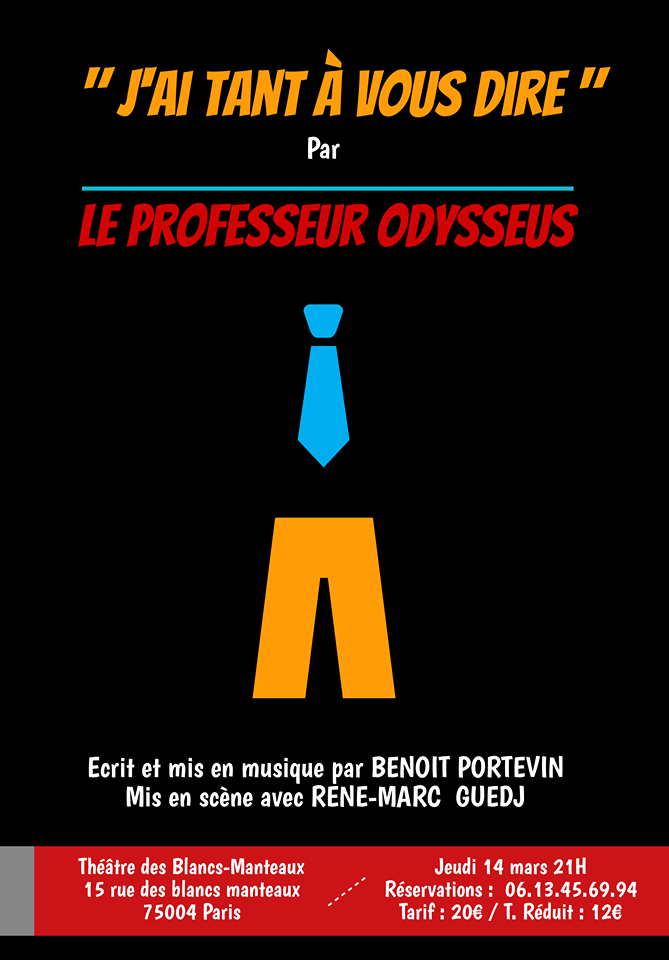 Le Professeur ODYSSEUS, le 14 Mars - Théâtre des Blancs-Manteaux