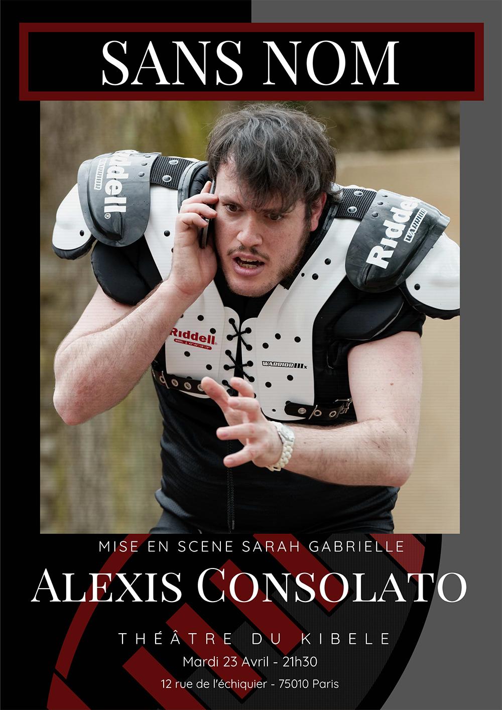 Alexis CONSOLATO, le 23 Avril - Petit Théâtre du Kibélé