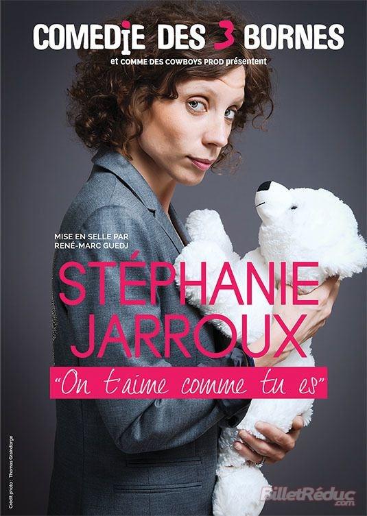 Stéphanie JARROUX, le 4 Juin - Comédie des 3 Bornes